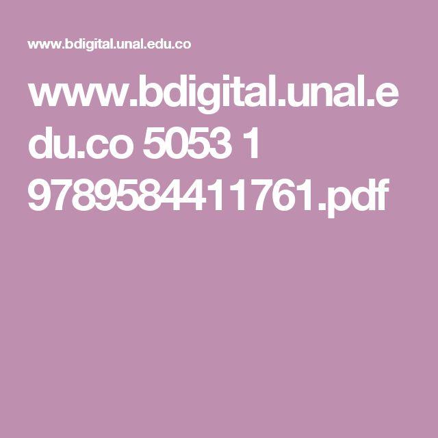 www.bdigital.unal.edu.co 5053 1 9789584411761.pdf