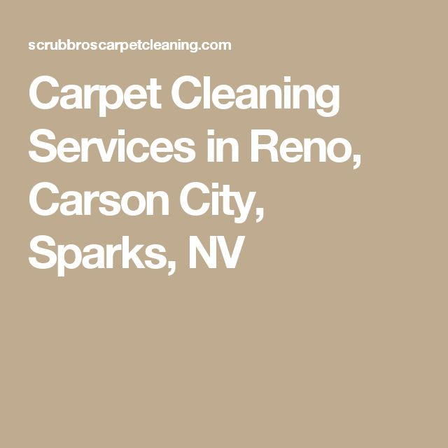 Carpet Cleaning Services in Reno, Carson City, Sparks, NV