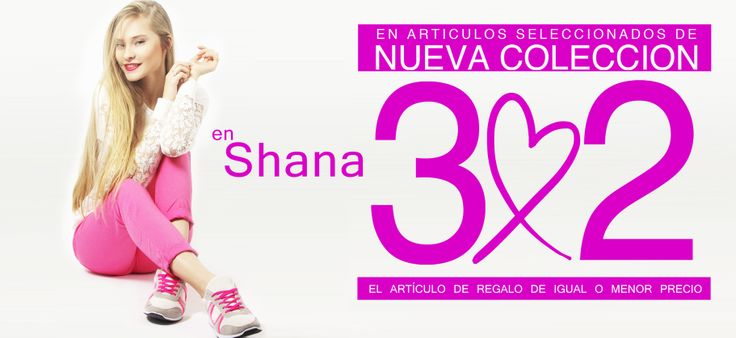 En Shana Shops están de promoción 3x2 en su nueva colección ¡Con la compra de dos artículos, te llevas uno más!