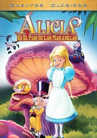 Alicia: En El Pais De Las Maravillas