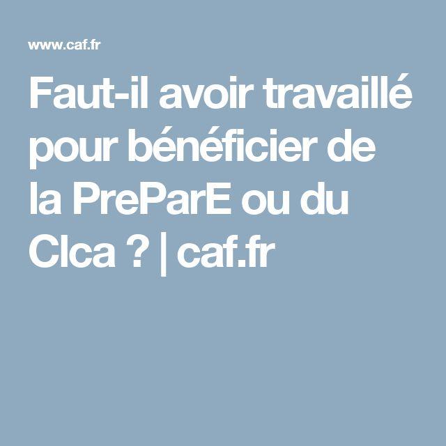Faut-il avoir travaillé pour bénéficier de la PreParE ou du Clca ? | caf.fr
