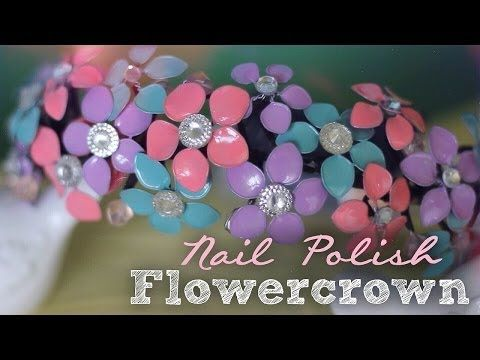 DIY: Nail Polish Flowercrown - YouTube. This is the BEST Youtube video that covers the Nail Polish over wire trick to create flowers. I am beyond in love with the crown in this video!