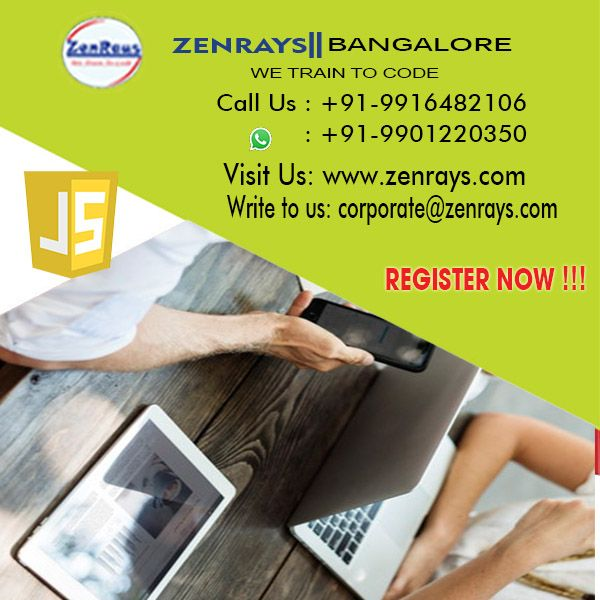 Best JavaScript Training in Bangalore. We offer the best JavaScript Training in Bangalore. Join our Hands-on Training and work on JavaScript Live Project in Bangalore. Classroom or Online Training in Bangalore. Call +91 9916482106, WhatsApp +91 9901220350, Write to corporate@zenrays.com. Check out course contents at http://zenrays.com/oops-javascript-training