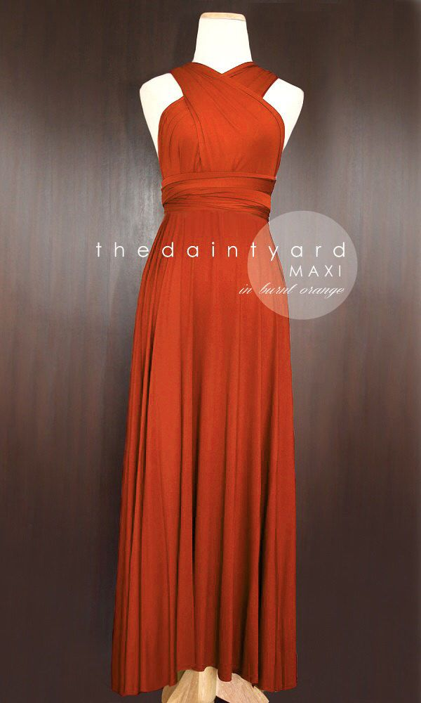 MAXI Burnt Orange Bridesmaid Prom Wedding Infinity Dress Convertible Wrap Dress by thedaintyard on Etsy https://www.etsy.com/listing/189783660/maxi-burnt-orange-bridesmaid-prom