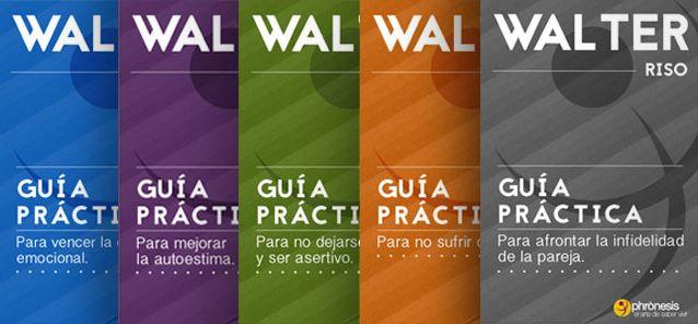 Colección de guías prácticas de Walter Riso