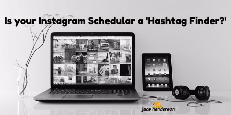 NEW: Instagram Hashtag Finder * Social Marketing with Jacs Henderson