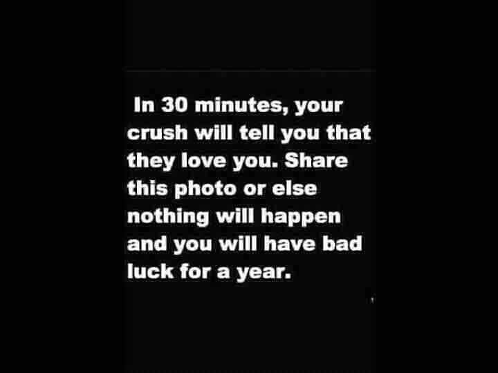 Can't take the risk hehehe but i dont even have a crush