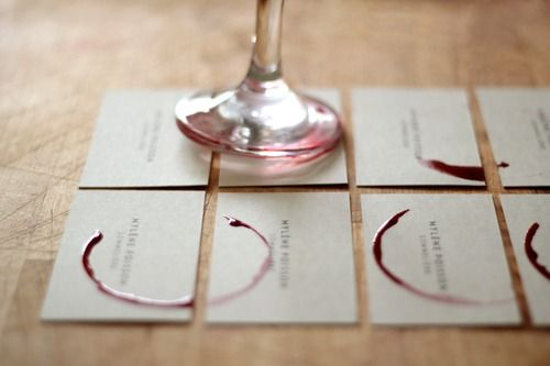 Wine stained business cards (for a wine rep) or on an invitation for a wine tasting party...  Perfect touch.