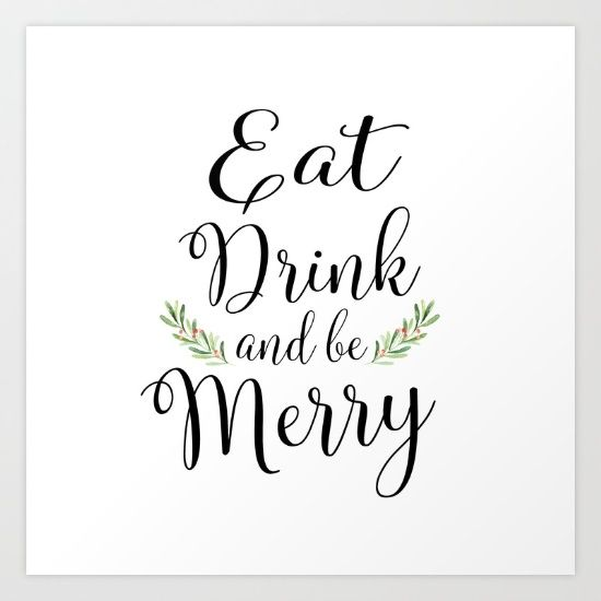 Eat Drink and be Merry by McGovern Studio Holiday Art Print