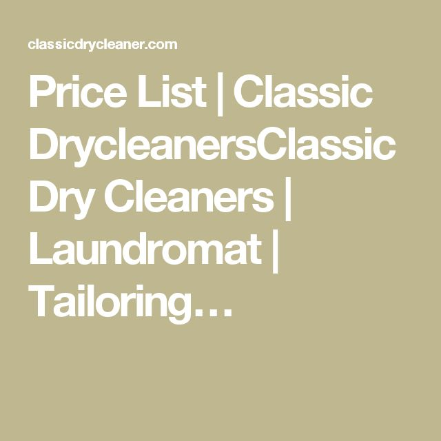 Price List | Classic DrycleanersClassic Dry Cleaners | Laundromat | Tailoring…