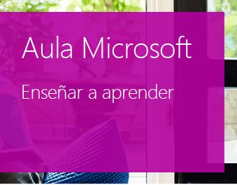 Aula Microsoft, Enseñar a aprender