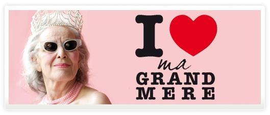 I <3 my grand mère   Fête des grands-mères le 3 mars!
