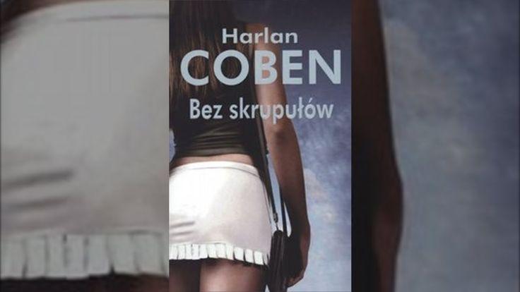 Bez skrupułów - Harlan Coben [Audiobook PL]