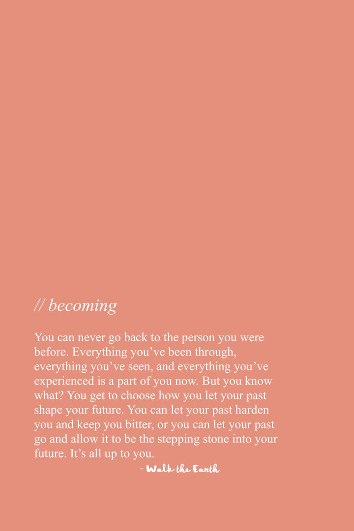 You Can Move Forward Leave Your Past Behind Now Inspirational Messages Quotes Poetry Earth Quotes Self Love Quotes Words Quotes