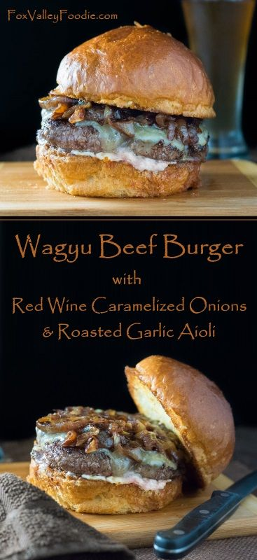 Wagyu Beef Burger with Caramelized Onions and Roasted Garlic Aioli