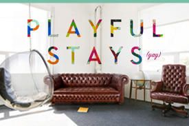 Playful Stays