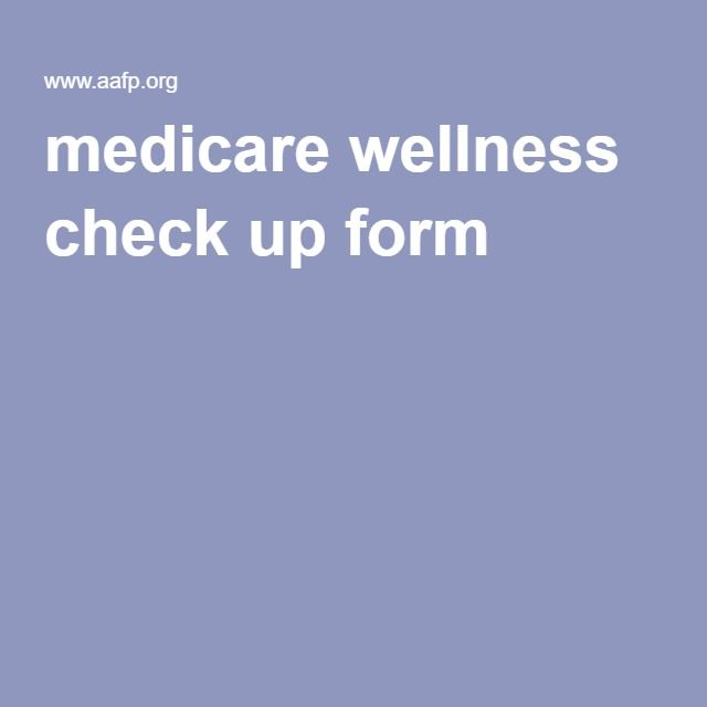 medicare wellness check up form Medical Pinterest Ps - medicare form
