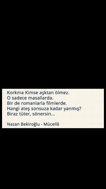 Korkma kimse aşktan ölmez O sadece mesajlarda Nazan Bekiroğlu