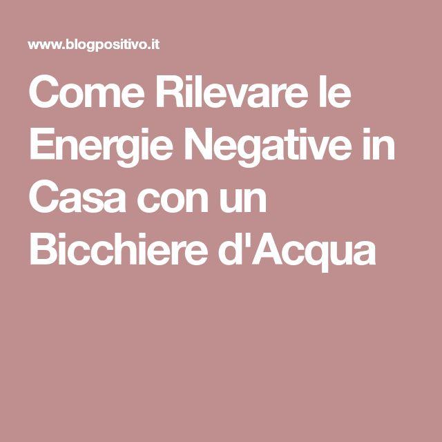 Come Rilevare le Energie Negative in Casa con un Bicchiere d'Acqua