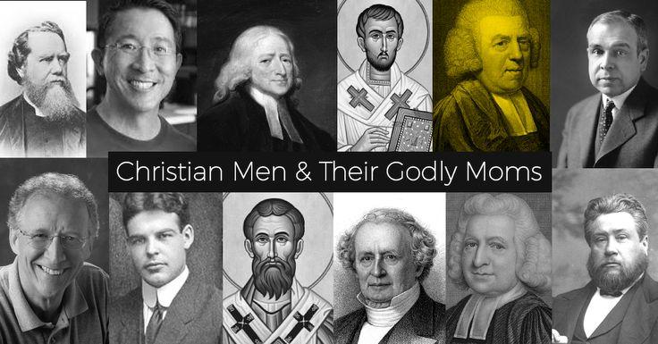 Christian Men & their Godly Moms