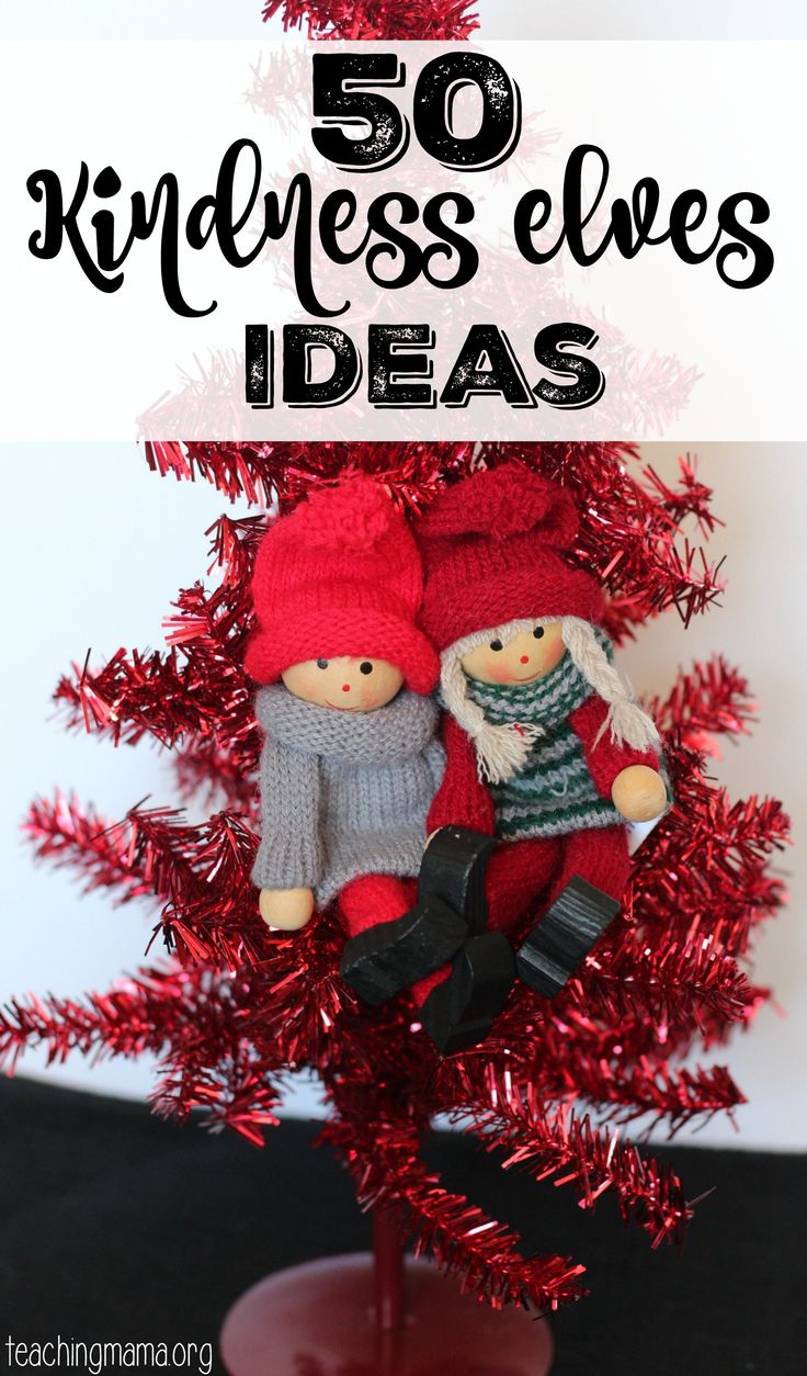 50 Kindness Elves Ideas - a great way to spread kindness during the Christmas season. (And a great alternative to Elf on the Shelf!)