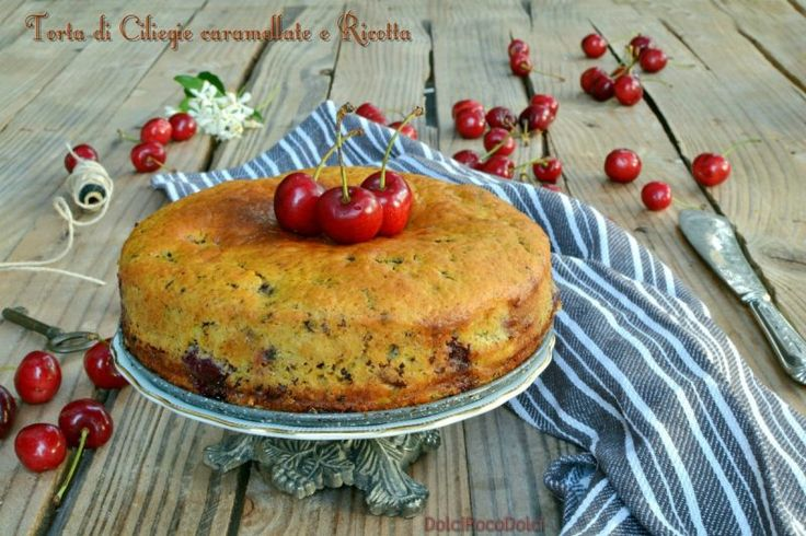 Torta di ciliegie caramellate e ricotta  Colazione morbida senza burro