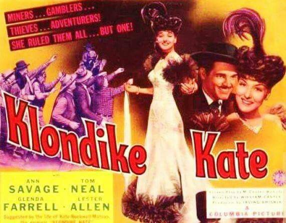Klondike Kate (1943) Ann Savage