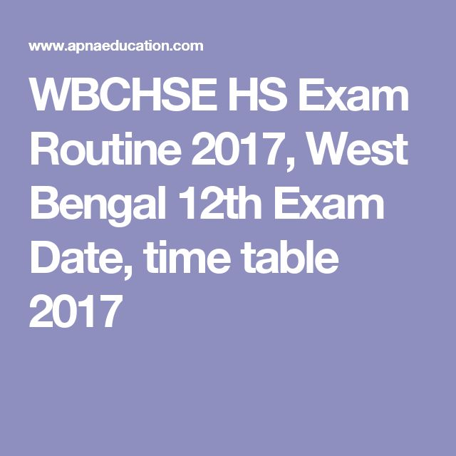 WBCHSE HS Exam Routine 2017, West Bengal 12th Exam Date, time table 2017