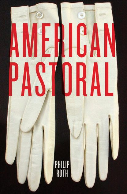 American Pastoral | From Cover to Cover