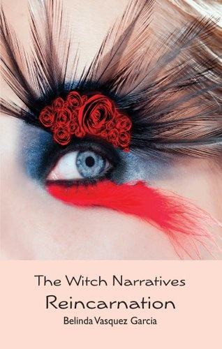 Free Kindle Book For A Limited Time : The Witch Narratives Reincarnation (The Sisterhood) - Did you know that witches in New Mexico flash into fireballs and soar across the sky like shooting stars?Two young women, a witch and a Catholic, clash with the Penitentes, a fanatical, Catholic secret society who enforce their own punishment for sin.Salia, a third-generation witch and half-breed living on the fringes of society with a cruel mother and selfish grandmother, befriends Marcelina, a doubti...: Kindle Freebies, Shoots Stars, Kindle Ebook, Vasquez Garcia, Narrative Reincarnation, Belinda Vasquez, Free Kindle Books, New Mexico, Witch Narrative