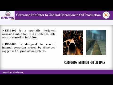 Find various corrosion inhibitors useful in oil industry. Watch this video to get information about various types of corrosion inhibitors from Rimpro India. Rimpro provides specially designed corrosion inhibitor series like Rim-101, Rim-102, Rim-103, Rim-104, Rim-105 and much more. It is used in oil production systems for different usages like control corrosion in oil production, prevents casing, tubing, downhole tools and guard against corrosion attack.