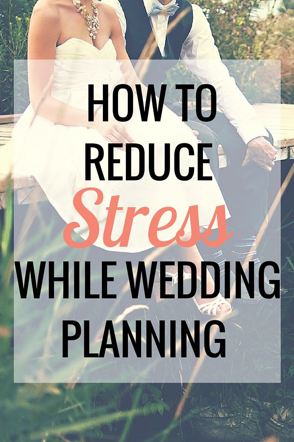 How to Reduce Stress While Wedding Planning - Very Erin