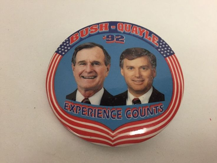 "George Bush Dan Quayle 1992 Political Pin 3"" Experience Counts Presidential"