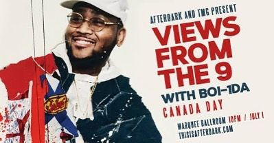 Canada Day. Marquee. TICKETS GO ON SALE TODAY AT 10AM. ... Boi-1da - Producer for Drake since Day One  Multiple Grammy Award Winner Live In Halifax - First 25 Tix are FREE  VIEWS FROM THE 9 - CANADA DAY  You love Boi-1da even if you dont know it just yet let us prove it. Boi 1da is one of Canadas most successful producers in Hip Hop and R & B. He has 7 Grammy Nominations and is the mastermind behind these classics! How many do you know?  Drake VIEWS: Controlla 9 Hype Drake: 0 to 100 Over…