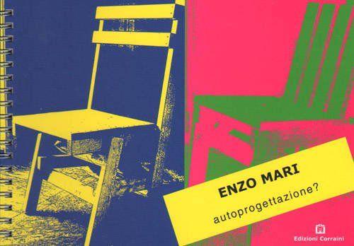 Autoprogettazione, Enzo Mari