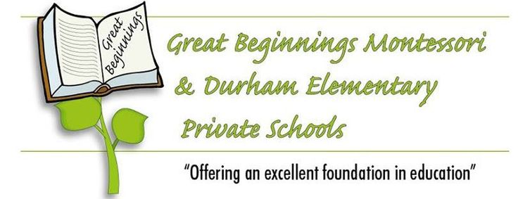 Great Beginnings Montessori, Durham Elementary Private School & the new addition of Durham Academy Secondary Private School.