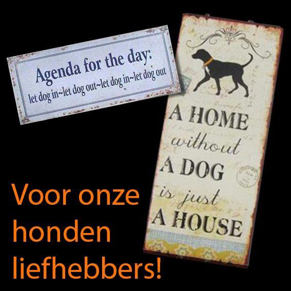 Voor alle honden liefhebbers, metalenbordjes met leuke spreuken. http://www.dekokado.nl/metalen-bordjes/hond-en-kat.html