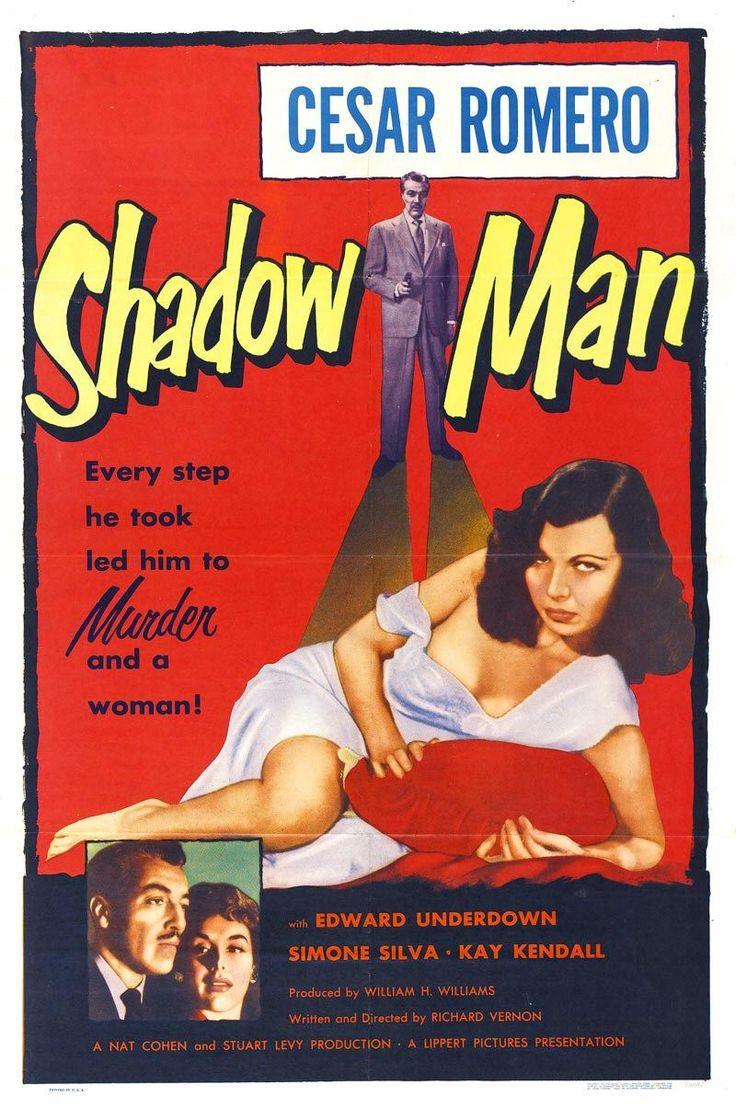 Street of Shadows (The Shadow Man). UK. Caesar Romero, Kay Kendall, Bill Travers, Simone Silva. Directed by Richard Veron. 1953