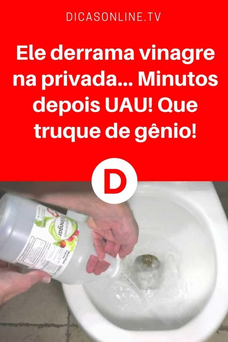 Vinagre banheiro | Ele derrama vinagre na privada... Minutos depois UAU! Que truque de gênio!