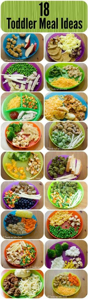 18 Simple & Easy Toddler Meal Ideas - a bit too heavy on cheese (constipates kids!) so substitute as needed to make sure more fruits/veggies