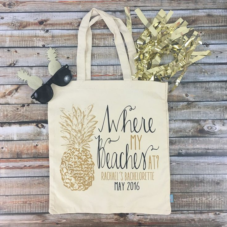 Having a beach bachelorette bash?! Then our adorable WHERE MY BEACHES AT totes are def a must have for you and your girls!!