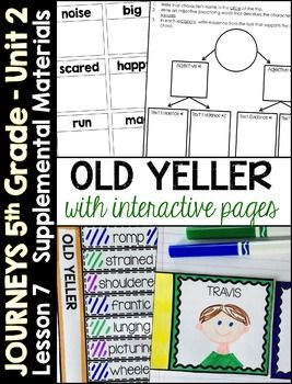 Journeys 5th Grade Lesson 7: Old Yeller (Supplemental & Interactive pages)