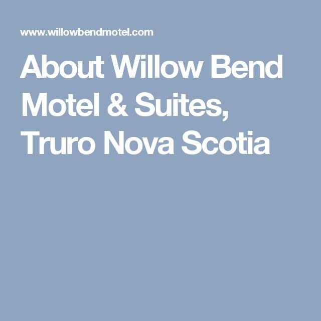 About Willow Bend Motel & Suites, Truro Nova Scotia
