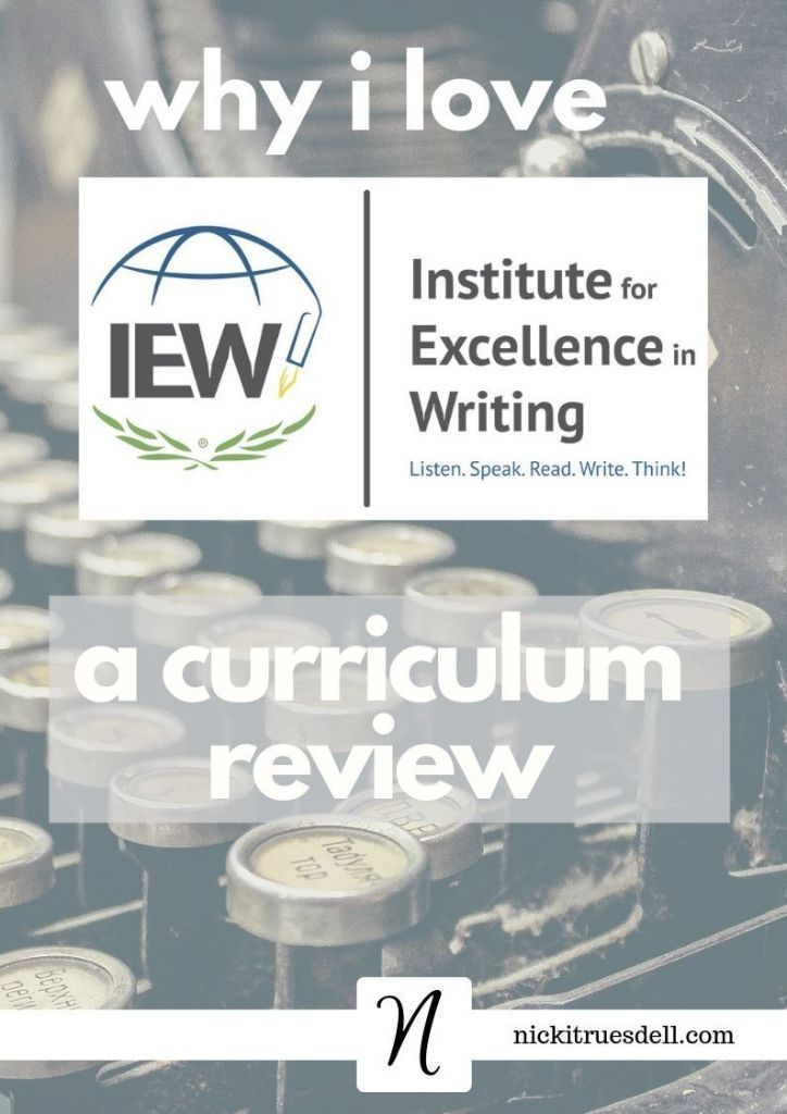 Institute for Excellence in Writing (IEW) Curriculum Review –