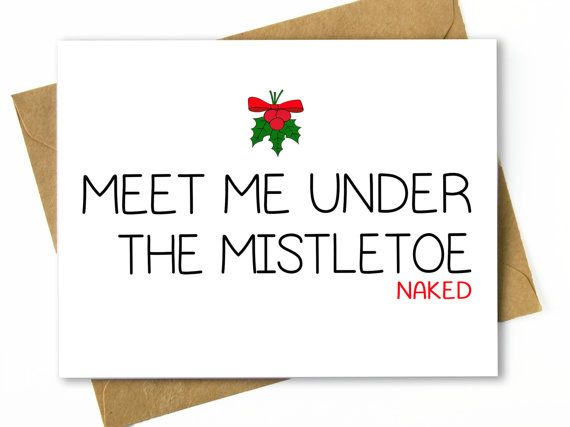 Funny Christmas Card / Dirty Holiday Card - Under the Mistletoe Naked  HellaFresh Designs  Etsy