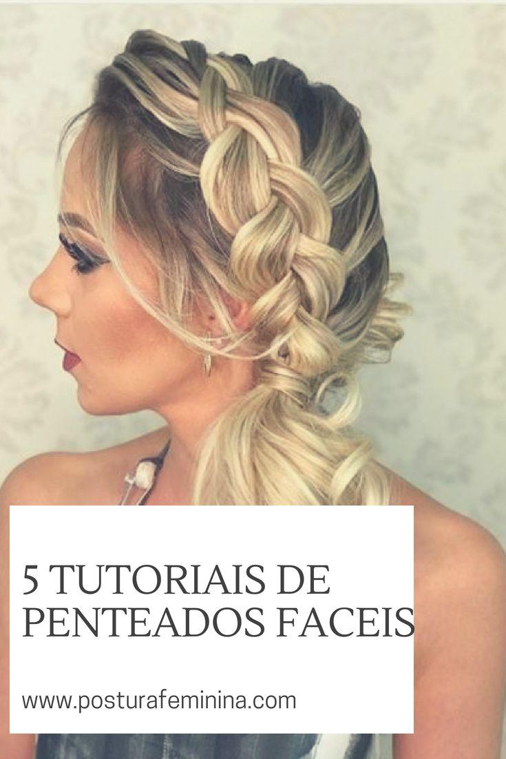 Tem dificuldade em fazer penteado sozinha? Clique no link e veja os tutoriais mais fáceis de penteados (para quem não tem talento mesmo!) #cabelo #hair #penteados #beleza #bauty