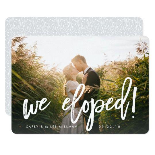 We Eloped   Brush Lettered Wedding Announcement