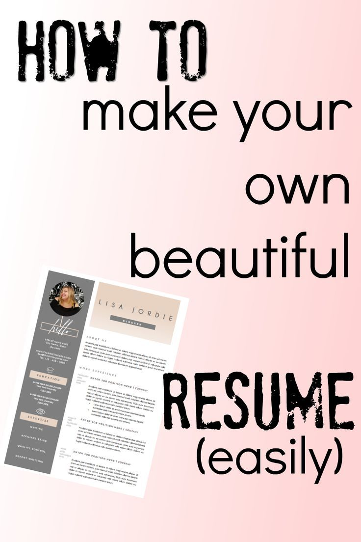 how to make your own beautiful resume