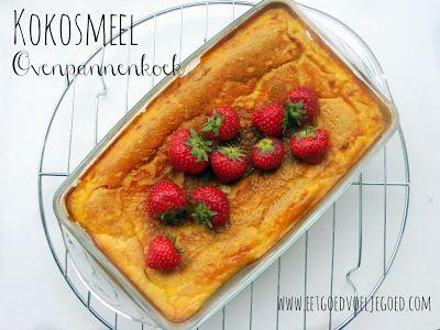 Eet goed, Voel je goed: Kokosmeel Ovenpannenkoek