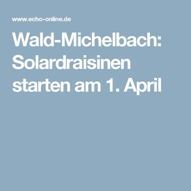 Wald-Michelbach: Solardraisinen starten am 1. April